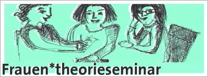 Frauen*theorieseminar